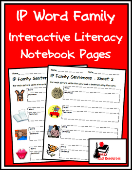 Literacy Interactive Notebook Pages - IP Word Family