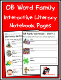 Literacy Interactive Notebook Pages - OB Word Family