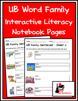 Literacy Interactive Notebook Pages - UB Word Family
