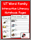 Literacy Interactive Notebook Pages - UT Word Family