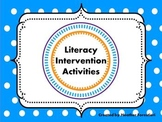 Literacy Intervention Activities