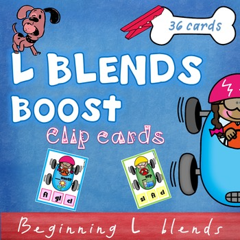 Beginning L Blends Clip Cards - bl cl fl gl sl