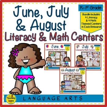 Literacy & Math Centers Bundle:  June, July & August