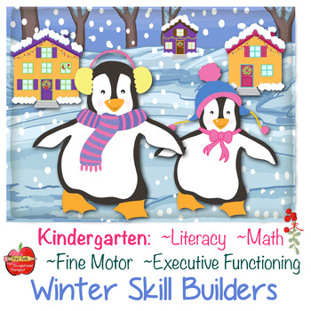 Literacy, Math, Fine-Motor, Executive Functioning: Winter Skill Builders