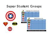 Literacy/Math Groups (Super hero themed) **Editable**