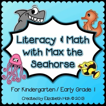 Literacy & Math with Max the Seahorse