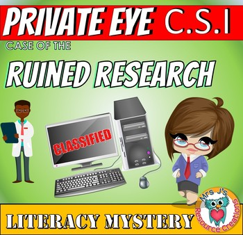Literacy Mystery (CSI) 'Ruined Research' : Reading, Comprehension, Inferences