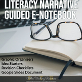 Literacy Narrative Writing Notebook- Distance Learning