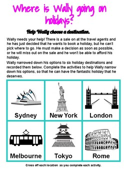 Literacy & Numeracy Problem Solving Grade 3-4: Where is Wally going on holidays?