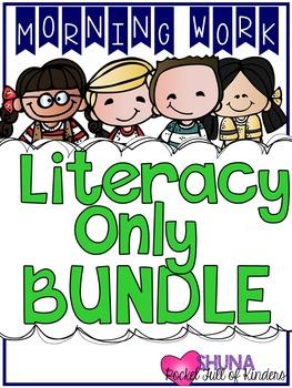 Literacy Only Morning Work Bundle