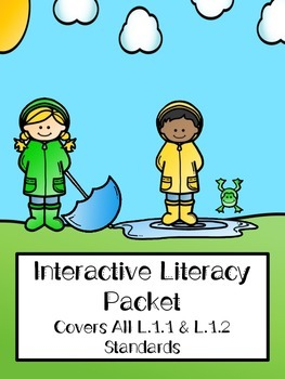 Literacy Pack - NO PREP - L.1.1 & L.1.2 standards - spring theme