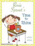Rosie Sprout's Time to Shine (literacy and science pack)
