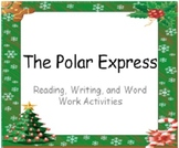 Literacy Pack for The Polar Express