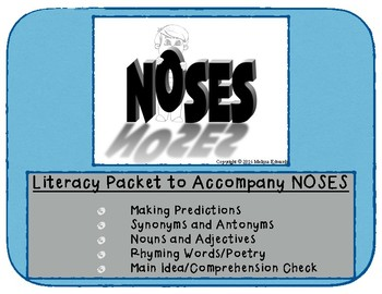 Literacy Packet - Accompany the book NOSES