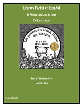 Literacy Packet en Español: La Primera Luna Llena de Gatita por Kevin Henkes