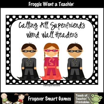 Literacy Resource--Calling All Superfriends Word Wall Headers (small size)