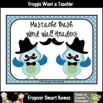 Literacy Resource--Mustache Bash Word Wall Headers Set I (blue)