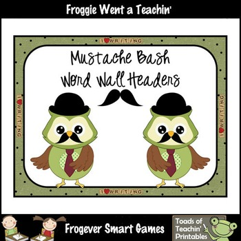 Literacy Resource--Mustache Bash Word Wall Headers Set III