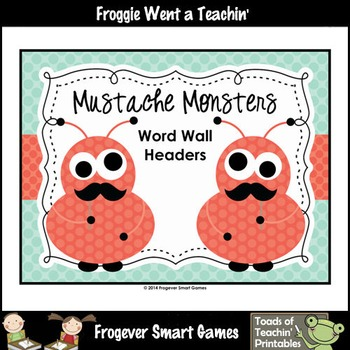 Literacy Resource--Mustache Monsters Word Wall Headers