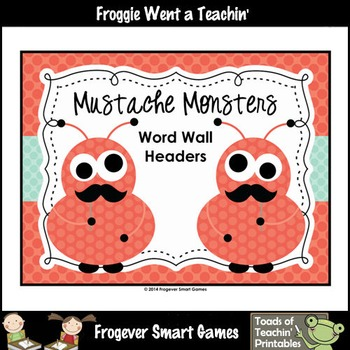 Literacy Resource--Mustache Monsters Word Wall Headers (orange only)