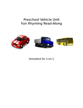 Literacy - Rhyming Read Along for Pre-readers - vehicles - one-on-one