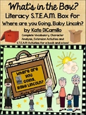 Literacy S.T.E.A.M Box for Where are You Going, Baby Lincoln by Kate DiCamillo