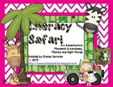 Literacy Safari: An Adventure in  Phonemic Awareness,  Pho