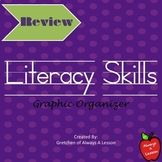 Literacy Skills Graphic Organizer
