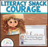 Literacy Snack Idea Courage