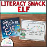 Literacy Snack Idea Elf