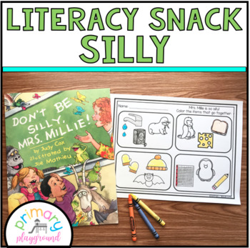 Literacy Snack Idea Silly