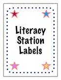 Literacy Station/ Center Labels