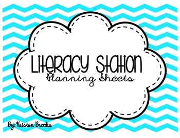 Literacy Station Planning Sheets