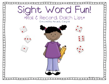 Literacy Station Sight Word Fun!  Roll and Record: Dolch list