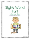 Literacy Station Sight Word Fun!  Stamp It