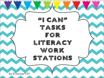 "Literacy Stations Chevron ""I Can"" Tasks"