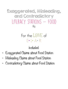 Literacy Stations: Exaggerated, Misleading, and Contradictory Statements (Food)