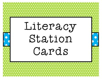Literacy Stations (Green Dots)