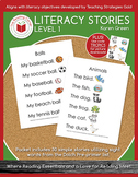 Level 1 Literacy Stories