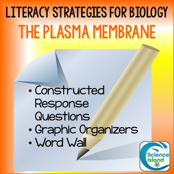 Literacy Strategies for Biology: Plasma Membrane