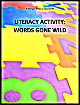 Literacy Superstation: Words Gone Wild