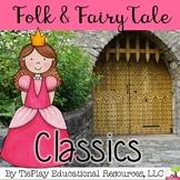Folk and Fairy Tales Literacy Classics English Language Arts Center Station