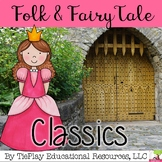 Folk and Fairy Tales Literacy Classics English Language Arts Center Station