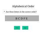 Literacy: The Alphabet
