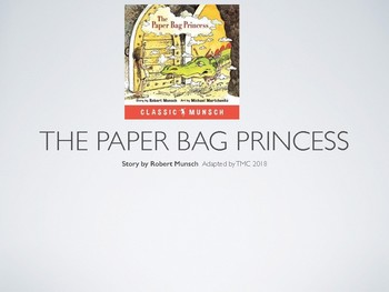 Literacy- The Paper Bag Princess Reader's Theatre