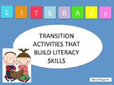 Literacy Transition Activities