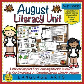 Literacy Unit:  August