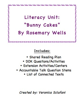 """Literacy Unit: """"Bunny Cakes"""" by Rosemary Wells"""