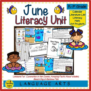 Literacy Unit:  June