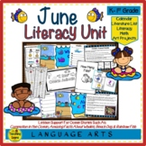 Literacy Unit:  June